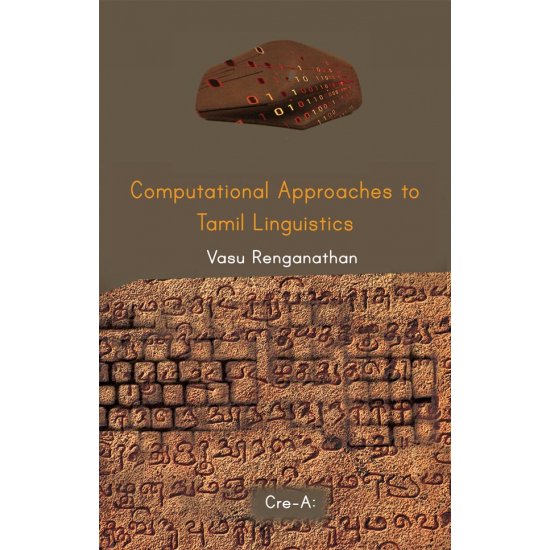 Computational Approaches to Tamil Linguistics