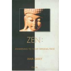 ZEN: Awakening To Your Original Face