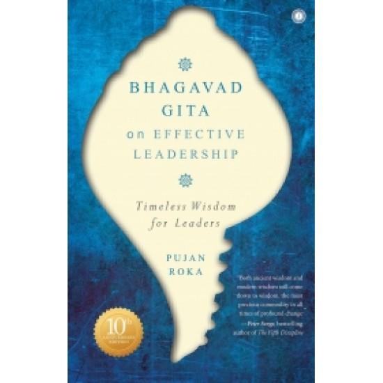 Bhagavad Gita on Effective Leadership