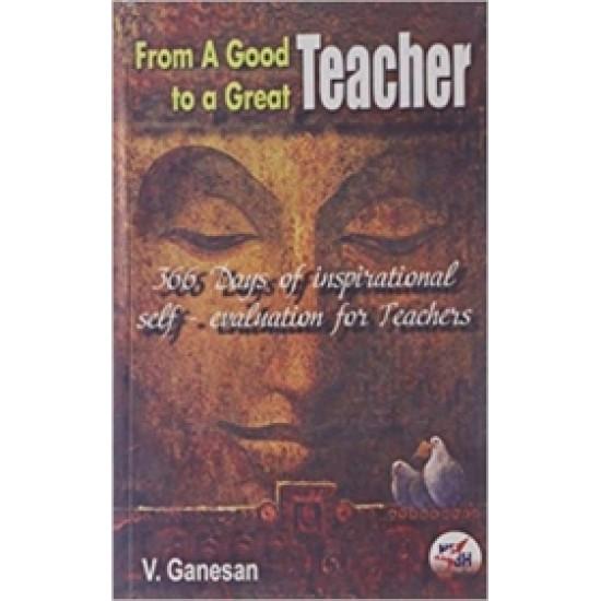 From A Good Teacher to a Great Teacher
