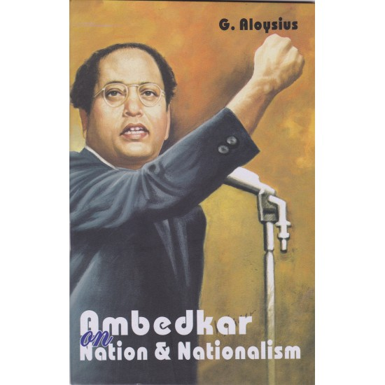 Ambedkar on Nation & Nationalism