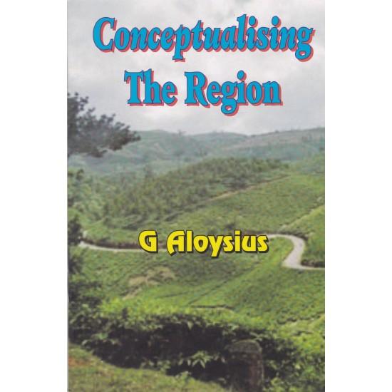 Conceptualising The Region