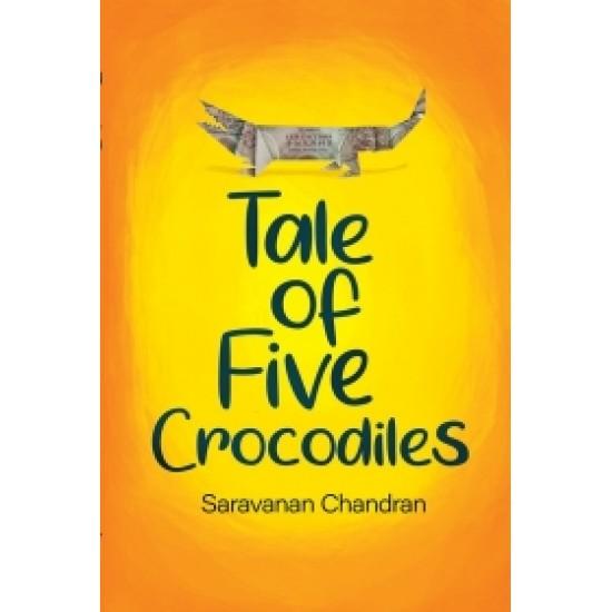Tale of Five Crocodiles