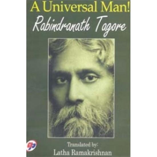 A Universal Man! Rabindranath Tagore