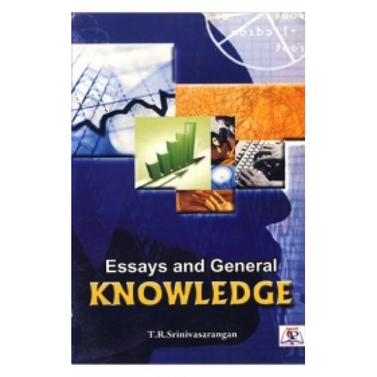 Essays and General Knowledge